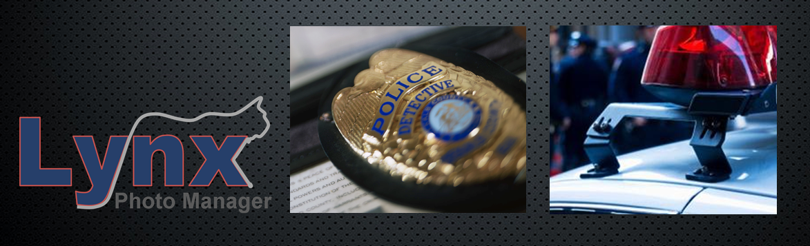 Lynx Photo Manager for Law Enforcement & Public Safety